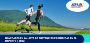 NOVEDADES EN LA LISTA DE SUSTANCIAS PROHIBIDAS EN EL DEPORTE 2022